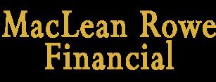MacLean Rowe Financial